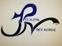 RECKLESS WRECKORDZ
