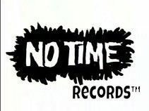 NoTime Records™ (NTR)