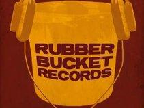 Rubber Bucket Records