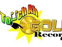 TOUCH AH GOLD RECORDZ