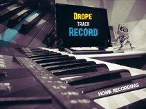 Drope Track Record (Home Recording)