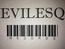 EVILESQ RECORDS