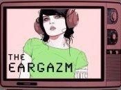 The Eargazm