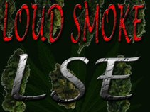 Loud Smoke Entertainment™