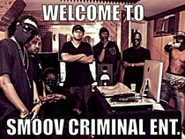 SMOOV CRIMINAL ENTERTAINMENT