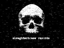 Slaughterhouse Records