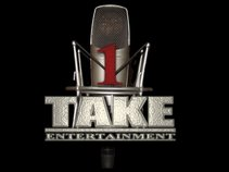 1 TAKE ENTERTAINMENT