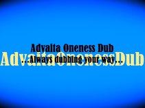 Advaita Oneness Dub