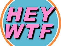 HEY WTF Records