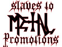 Slaves To Metal Promotions