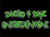 dazed 4 Dayz Entertainment