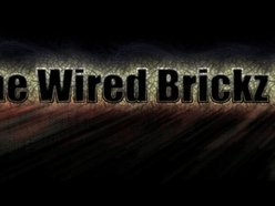 The Wired Brickz Prod.