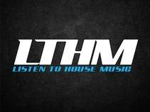 LTHM - Listen to House Music