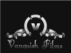 VANQUISH FILMS
