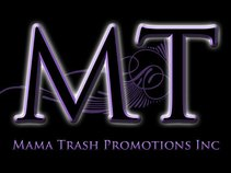 Mama Trash Promotions, Inc.
