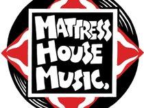 Mattress House Music