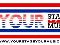 Your Stage Your Music