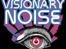 Visionary Noise