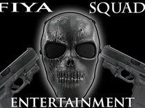 Fiya Squad Ent