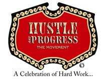 Hustle And Progress The Movement