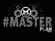 #MasterPlan Music