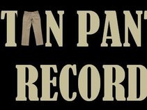 Tan Pants Records