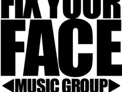 Fix Your Face Music Group