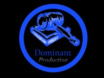 Dominant One Production