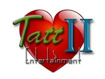 Tatt II Entertainment