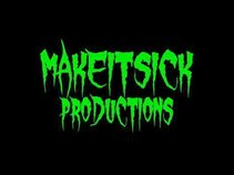 MakeItSick Productions