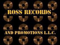 Ross Records & Promotions L.L.C.