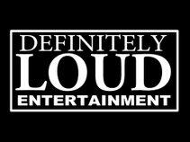 Definitely Loud Entertainment