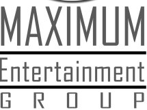 Maximum Entertainment Group