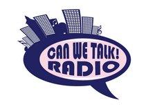 Can We Talk Radio