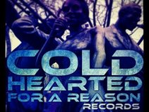 Cold Hearted For A Reason Records