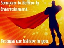 Someone To Believe In Entertainment