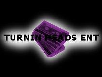 Turnin Heads Ent
