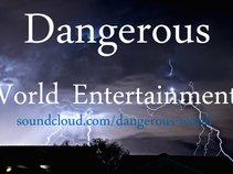 Dangerous World Entertainment
