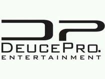 DeucePro. Entertainment