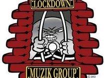 LOCKDOWN MUZIK GROUP