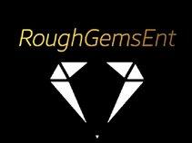 Rough Gems Entertainment