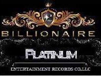 BILLIONAIRE PLATINUM ENTERTAINMENT RECORDS, LLC