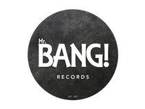 MR BANG! Records