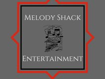 Melody Shack Entertainment.