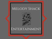 Melody Shack Entertainment.