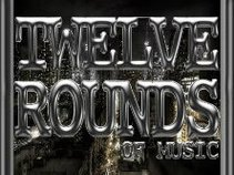 TWELVE ROUNDS OF MUSIC