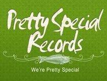 Pretty Special Records