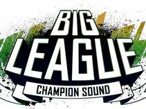 Big League sound