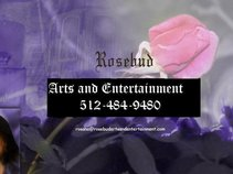 Rosebud Arts and Entertainment