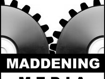 Maddening Media